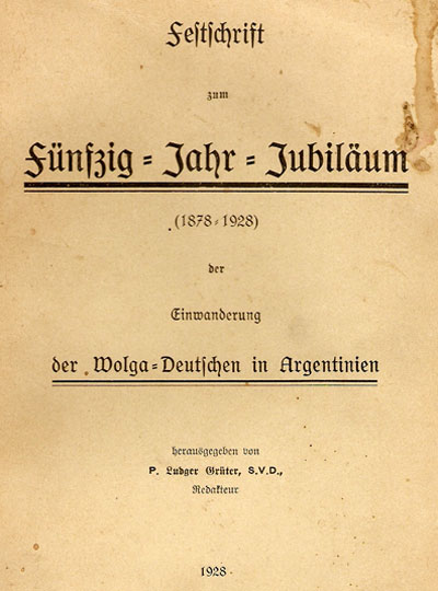 50th anniversary book about settlement in Argentina by Jakob Riffel