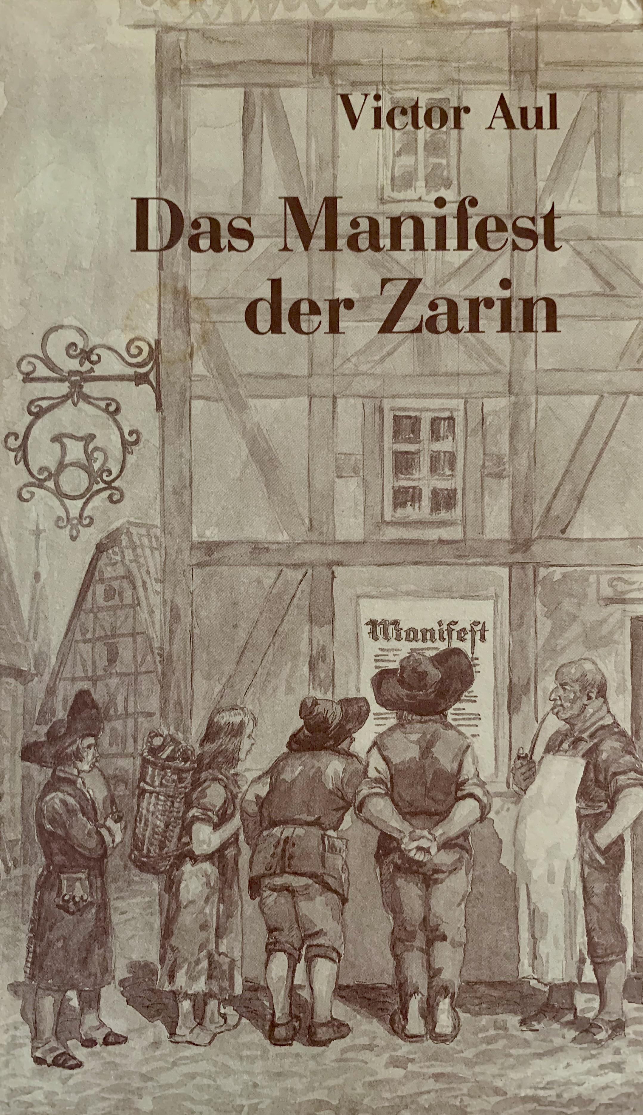 "The cover of ""Das Manifest der Zarin"" by Victor Aul depicts German villagers considering the Manifesto of Catherine II."